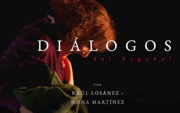 Dialogos del Español con Mona Martinez las dos en punto